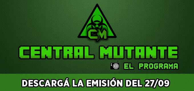 Descargá Central Mutante Radio S02 E#23