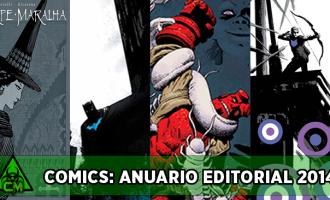 Comics: Anuario Editorial 2014 (Primera Parte)